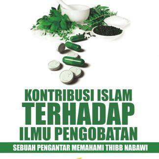 Kontribusi Islam Terhadap Ilmu Pengobatan