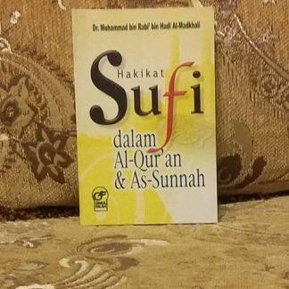 Hakikat Sufi Dalam Al-Quran & As-Sunnah