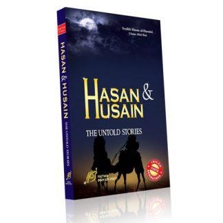 Hasan & Husain - The Untold Stories