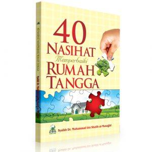 40 Nasihat Memperbaiki Rumah Tangga