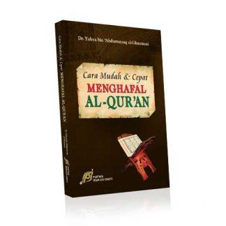Cara Mudah & Cepat Menghafal Al-Qur'An