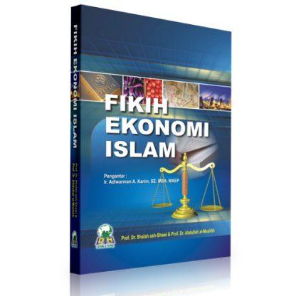Fikih Ekonomi Keuangan Islam (Hukum Transaksi Ekonomi Terkini)