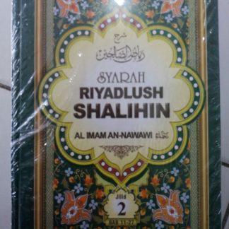 Syarah Riyadlush Shalihin Al-Imam An-Nawawi Jilid 2