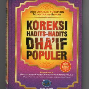 Koreksi Hadits-Hadits Dha'If Populer