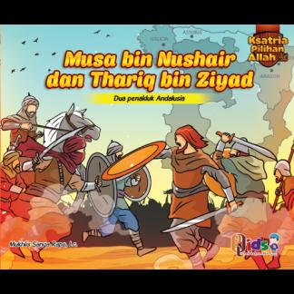 Musa Bin Nushair &Thariq Bin Ziyad