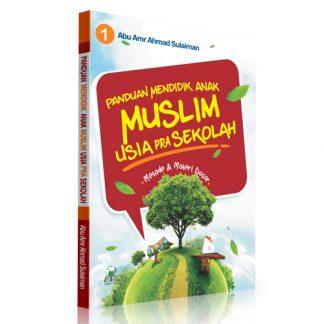 Panduan Mendidik Anak Muslim Usia Prasekolah