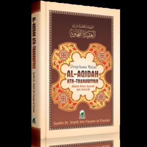 Penjelasan Matan Al-Aqidah Ath-Thahawiyah