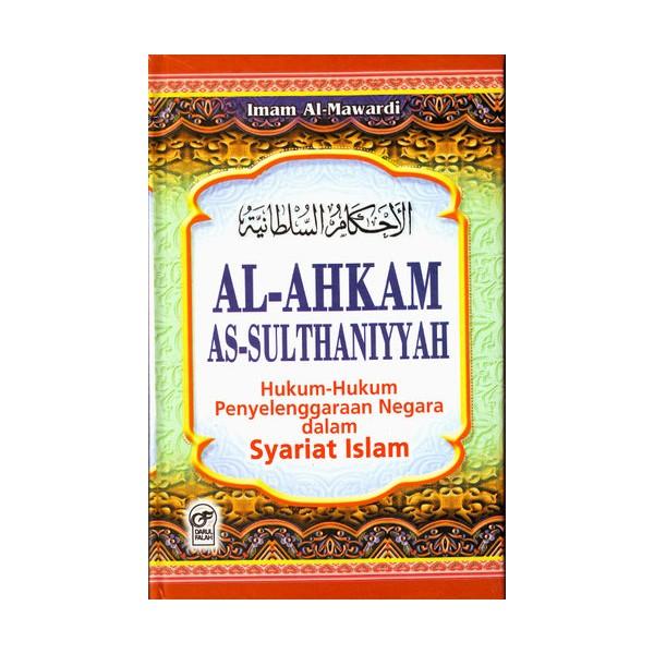 Al Ahkam Al Sulthaniyyah (Sistem Politik Islam) - Al-Manshuroh