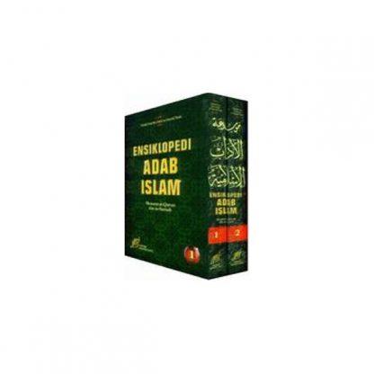 Ensiklopedi Adab Islam Menurut Al Quran Dan As Sunnah 1 Set 2 Jilid Lengkap