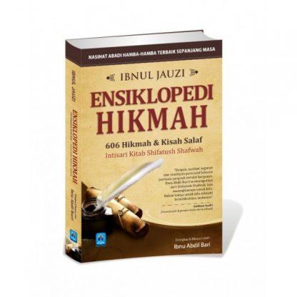 Ensiklopedi Hikmah (606 Hikmah Dan Kisah Salaf)