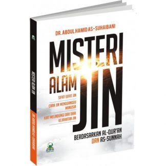 Misteri Alam Jin Berdasarkan Al Qur'An Dan As Sunnah