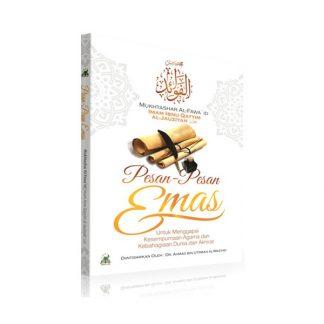 Pesan-Pesan Emas Untuk Menggapai Kesempurnaan Agama Dan Kebahagiaan Dunia Dan Akhirat