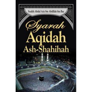 Syarah Aqidah Ash Shahihah
