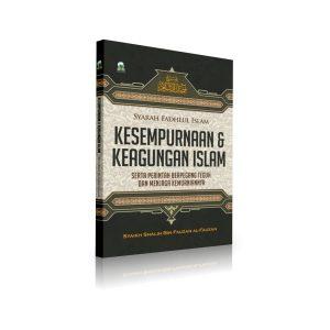 Syarah Fadhlul Islam Kesempurnaan Dan Keagungan Islam