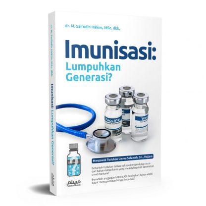 Imunisasi: Lumpuhkan Generasi?